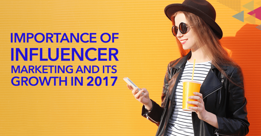 2017 Influencer Marketing Trends [Infographic]